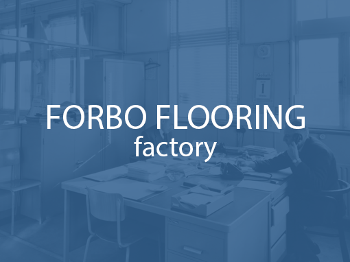 Forbo – Factory