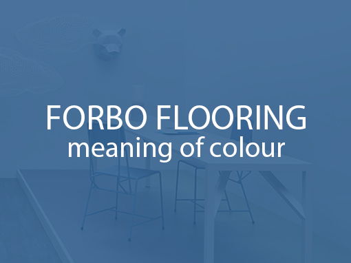 Forbo Flooring – The Meaning of Colour