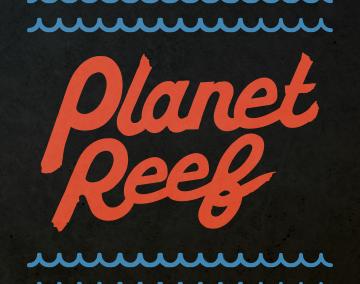 Planet Reef 2017 – social media